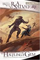 The Halfling's Gem (Forgotten Realms: Icewind Dale, #3; Legend of Drizzt, #6)