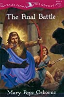 The Final Battle (Tales from the Odyssey, #6)