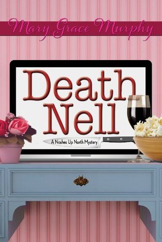 Death Nell (A Noshes Up North Mystery) Mary Grace Murphy