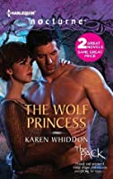 The Wolf Princess: The Wolf Princess\One Eye Open (The Pack)