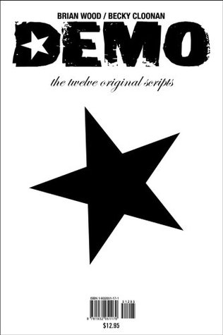 Demo: The Twelve Original Scripts  by  Brian Wood