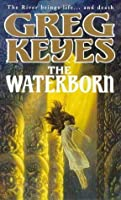 The Waterborn (Children of the Changeling, #1)