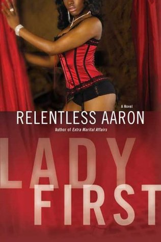 Lady First Relentless Aaron