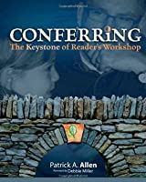 Conferring: The Keystone of Reader's Workshop