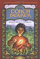 The Conch Bearer (Brotherhood of the Conch, #1)