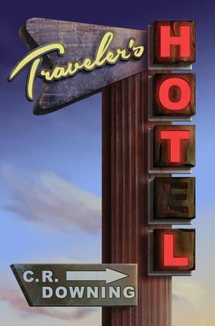 Travelers Hotel  by  Chuck Downing