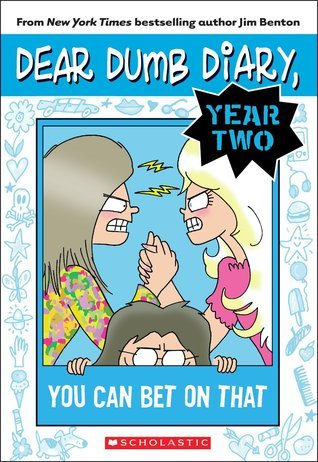 Dear Dumb Diary Year Two #5: You Can Bet on That  by  Jim Benton