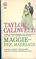 Maggie - Her Marriage