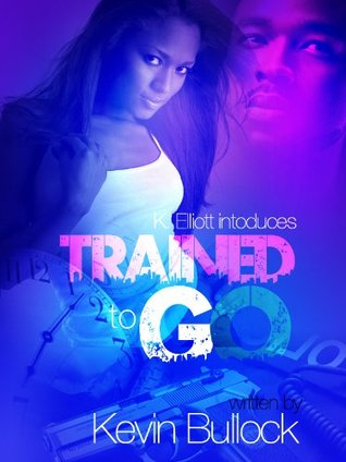 Trained To Go  by  Kevin Bullock