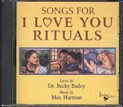 Songs for I Love You Rituals  by  Becky A. Bailey