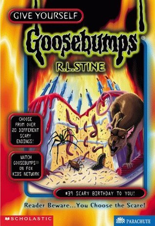 Scary Birthday to You! (Give Yourself Goosebumps, #39)  by  R.L. Stine