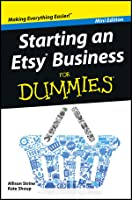 Starting an Etsy Business for Dummies (Mini Edition)