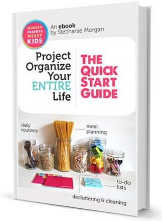 38 Page Planner Printables Pack & Project Organize Your ENTIRE Life: The Quick Start Guide  by  Stephanie Morgan