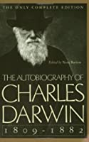 The Autobiography of Charles Darwin, 1809–82