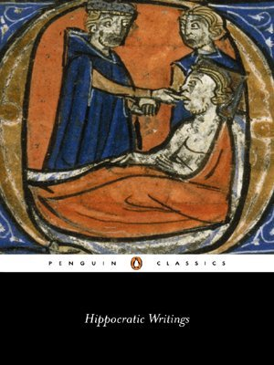 The Writings of Hippocrates and Galen  by  Hippocrates