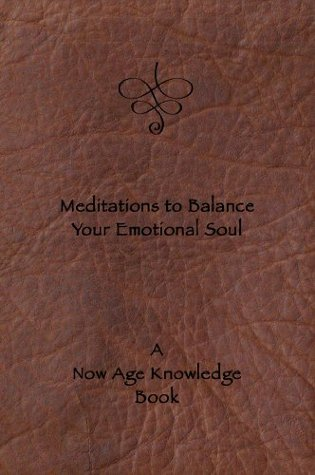Meditations to Balance Your Emotional Soul Boston Carter