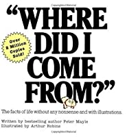 Where Did I Come From? [Paperback]