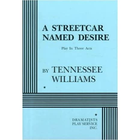 """a streetcar named desire by tennessee Tennessee williams' """"a streetcar named desire"""" is without question one of the masterpieces of the american theatre if you want to see a classic production of pulitzer prize-winner play, get on the phone or internet right now and make your reservations."""