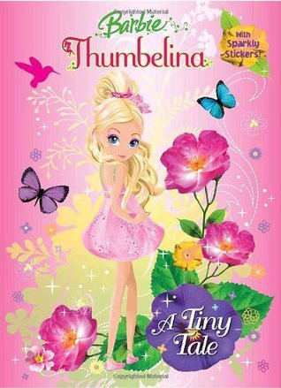 A Tiny Tale (Barbie) (Hologramatic Sticker Book) Mary Man-Kong