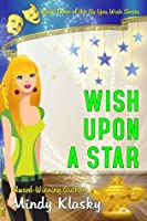 Wish Upon a Star (As You Wish Series)
