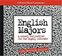 English Majors: A Comedy Collection for the Highly Literate (Prairie Home Companion)