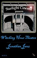 Witching Hour Theatre