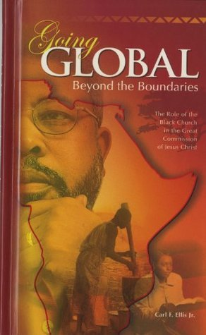 Going Global Workbook  by  Carl F. Ellis Jr.