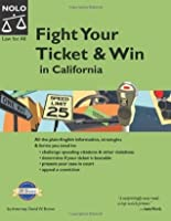 Fight Your Ticket and Win in California