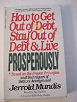 How to Get Out of Debt: How to Get Out of Debt