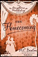 The Homecoming: A Novel of Regency England - Being the Sixth Volume of The Daughters of Mannerling