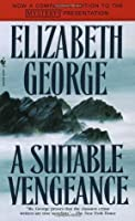 A Suitable Vengeance (Inspector Lynley #4)