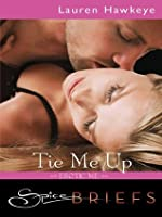 Tie Me Up (Erotic Me, #2)