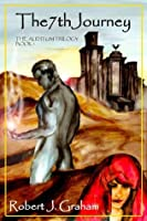The 7th Journey - Book 1 (Limited Edition) (The Auditum Trilogy)