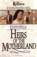 Heirs of the Motherland (The Russians, #4)