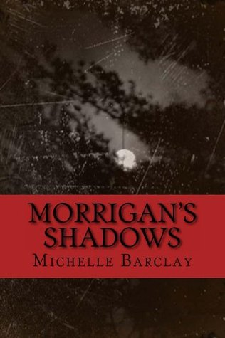 Morrigans Shadows Michelle Barclay