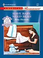 Have Baby, Need Beau (The Hartwell Hope Chests)