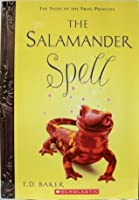 The Salamander Spell (Tales of the Frog Princess, Prequel)