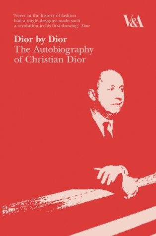 Dior Dior: The Autobiography of Christian Dior by Christian Dior