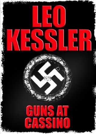 Guns At Cassino Leo Kessler