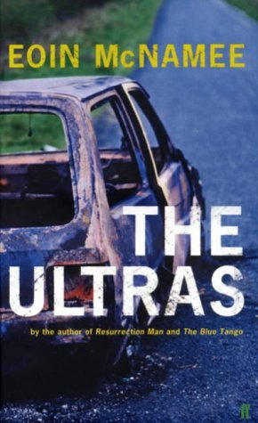 The Ultras  by  Eoin McNamee