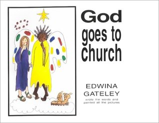 God Goes to Church  by  Edwina Gateley