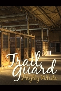Trail Guard  by  Hayley White