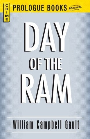 Day of the Ram (Prologue Books) William Campbell Gault