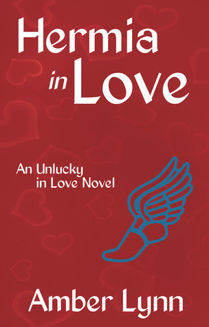 Hermia in Love (Unlucky in Love, #4) Amber  Lynn