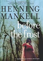 Before The Frost: A Linda Wallander Mystery