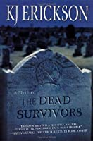 The Dead Survivors (Mars Bahr, #2)