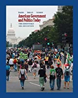 American Government and Politics Today, 2007-2008, The Essentials