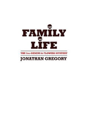 Family Life  by  Jonathan Gregory