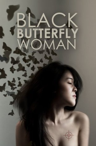The Black Butterfly Woman: A Vietnam War Novel of the Tunnels  by  Philip Atlas Clausen