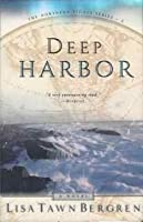 Deep Harbor (Northern Lights Series #2)